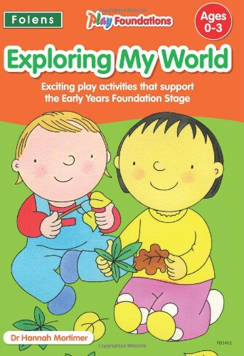 9781850083412: Exploring My World (Play Foundations)