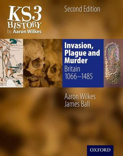9781850083443: KS3 History by Aaron Wilkes: Invasion, Plague & Murder Student Book (1066-1485) (Folens History)