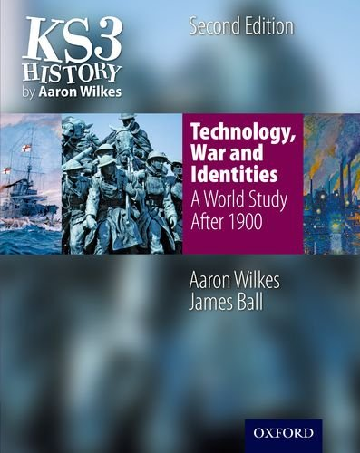 9781850083474: KS3 History by Aaron Wilkes: Technology, War & Identities Student Book (after 1900)