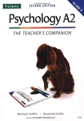 The Complete Companions: A2 Teacher's Companion for AQA A Psychology: Cardwell, Mike, Flanagan...