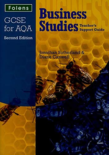 GCSE Business Studies: Teacher s Support Guide AQA (Mixed media product): Jonathan Sutherland