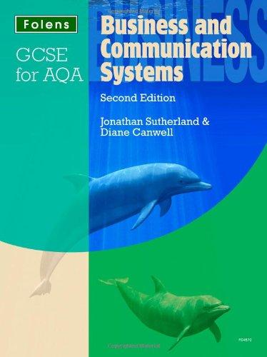 GCSE Business & Communication Systems: Student Book: Jonathan Sutherland, Diane