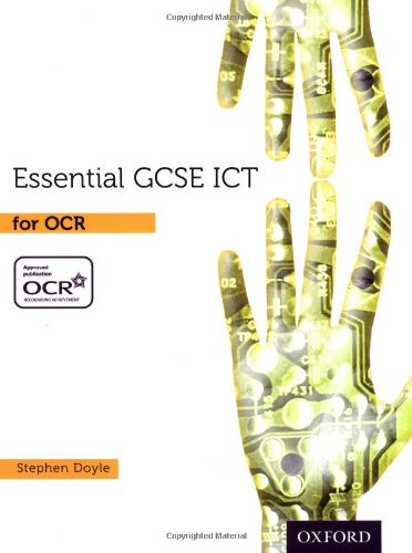 Essential Ict GCSE: Student's Book for OCR (1850085455) by Stephen Doyle Com