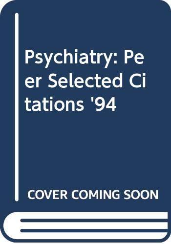 Psychiatry: Peer Selected Citations '94: Fahy, T.A.; Joughin,