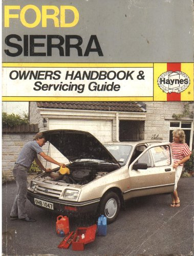 9781850100478: Ford Sierra Owner's Handbook and Servicing Guide