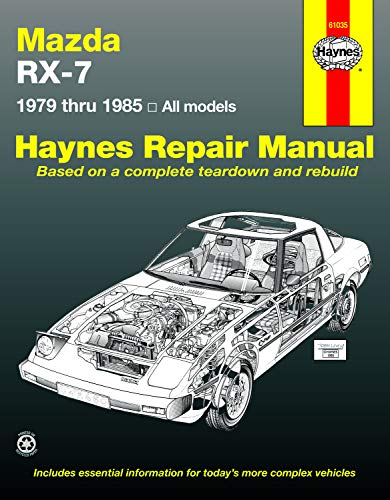 Mazda RX-7 Rotary 1979 thru 1985 All Models (Automative Repair Manual): Haynes, John