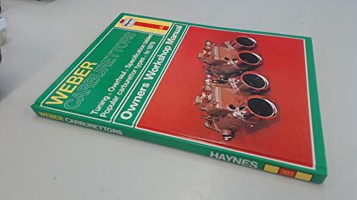 Weber Carburettors Haynes Owners Workshop Manual No.: Haynes J.H. Legg