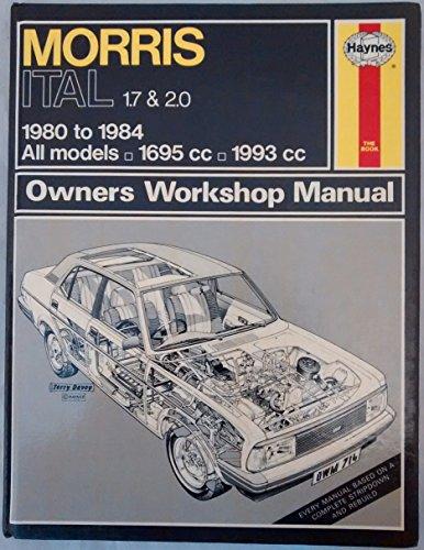 9781850100645: Morris Ital 1.7 and 2.0 1980-84 Owner's Workshop Manual