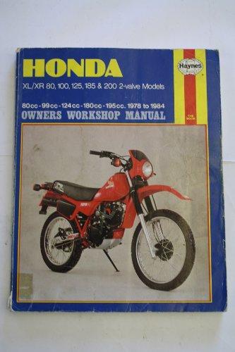 9781850101413: Honda XL/XR80, 100, 125, 185 and 200 2 Valve Models 1978-84 Owner's Workshop Manual