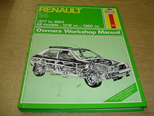 Renault 14 1977-83 Owner's Workshop Manual (Service & repair manuals) (1850101922) by J. H. Haynes; Ian Coomber