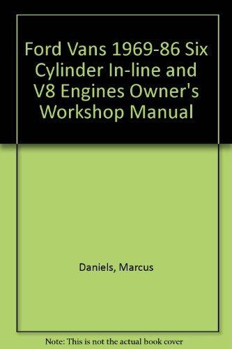 9781850102403: Ford Vans 1969-86 Six Cylinder In-line and V8 Engines Owner's Workshop Manual (Haynes owners workshop manual series)