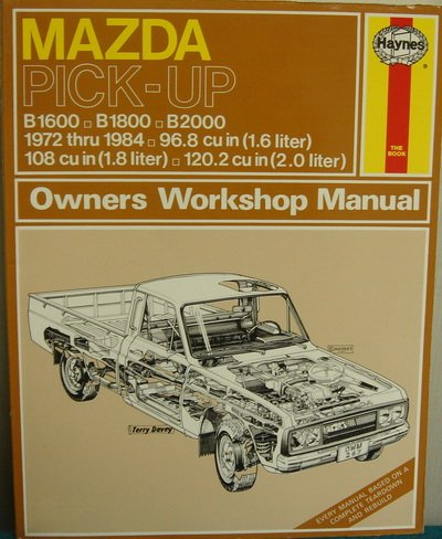 MAZDA PICK-UP 11600, B1800, B2000, 1972 THRU 1984, 96.8 CU IN (1.6 LITER); 108 CU IN (1.8 LITER), ...