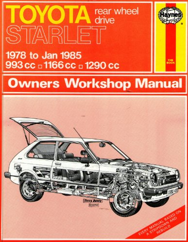 9781850103059: Toyota Rear Wheel Drive Starlet, 1978-85 Owner's Workshop Manual (Service & repair manuals)
