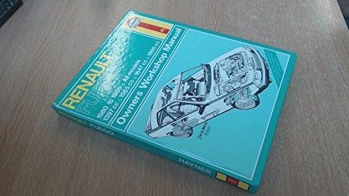 Renault Fuego 1980-86 Owner's Workshop Manual (Classic: Legg, A. K.