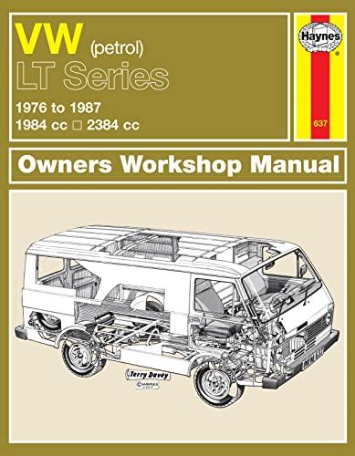 VW Lt Petrol Vans & Light Trucks (76 - 87) Up To E (Service & Repair Manuals): Haynes ...