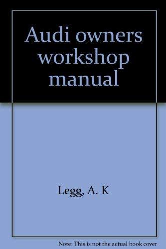 9781850103318: Audi owners workshop manual (Owners workshop manual)
