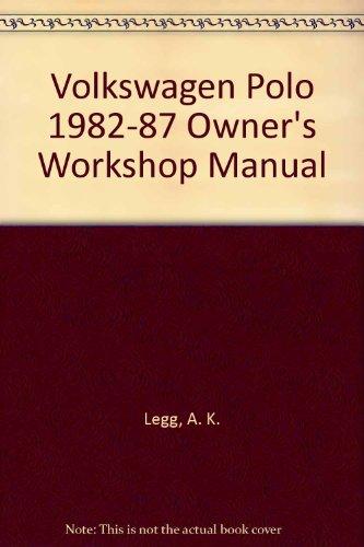 Volkswagen Polo 1982-87 Owner's Workshop Manual (9781850104032) by A K Legg