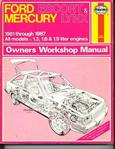 9781850104247: Ford Escort and Mercury Lynx 1981-87 Owner's Workshop Manual