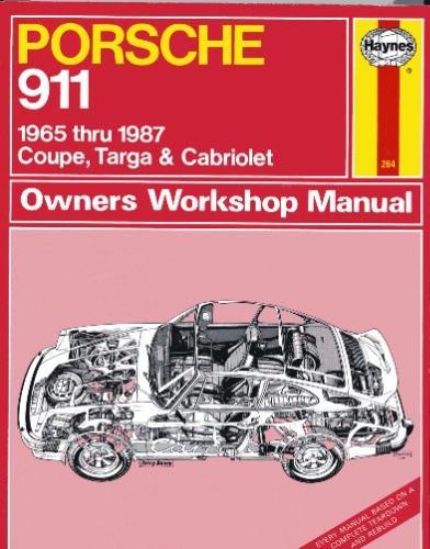 Porsche 911: Owners Workshop Manual, 1965 to: Haynes, John Harold
