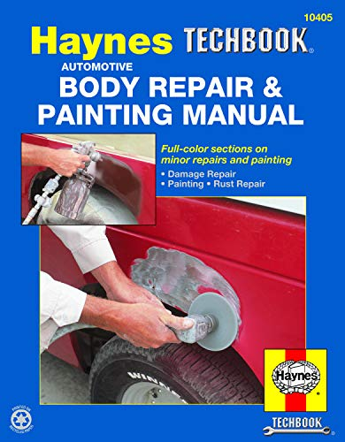 The Haynes Automotive Body Repair Painting Manual
