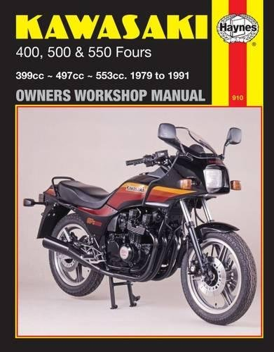 Kawasaki 400, 500 and 550 Fours 1979-91 Owner's Workshop Manual (Motorcycle Manuals): ...