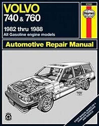 9781850105503: Volvo 740 & 760, 1982-1988, All Gasoline Engine Models (Automotive Repair Manual)