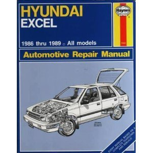 Hyundai Excel All Models Owner's Workshop Manual: 1986 to 1989 (Haynes owners workshop manual series) (1850105529) by Mike Stubblefield; J. H. Haynes
