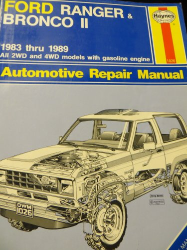 9781850105664: Ford Ranger and Bronco II 1983-89 Owner's Workshop Manual (Haynes owners workshop manual series)