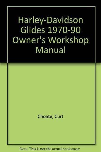 9781850106050: Harley-Davidson Glides 1970-90 Owner's Workshop Manual