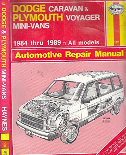 9781850106593: Dodge Caravan & Plymouth Voyager mini-vans automotive repair manual (Haynes automotive repair manual series)