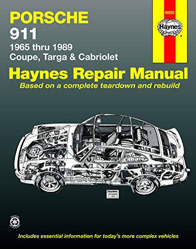 Porsche 911: Automotive Repair Manual, 1965 to 1989 - Coupe, Targa & Cabriolet: Haynes, John