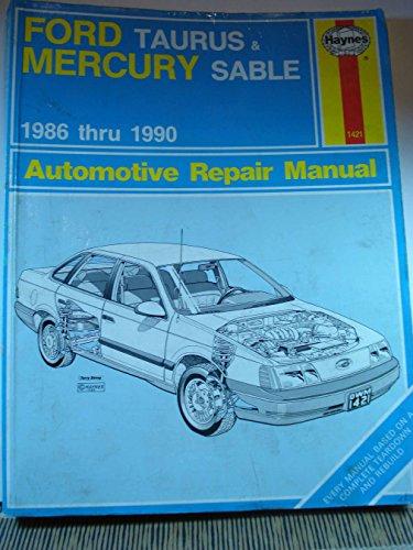 9781850107095: Ford Taurus & Mercury Sable 1986 thru 1990 Automotive Repair Manual (Haynes Automotive Repair Manual Series)