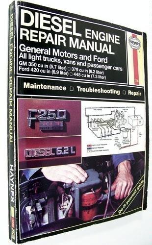 Diesel Engine Repair Manual: General Motors and Ford V8 Diesel Engines : Gm 350 Cu in (Hayne's...