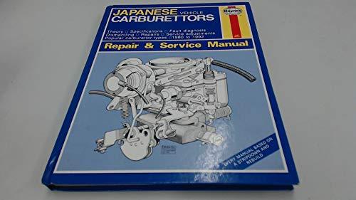 9781850107866: Japanese Vehicle Carburettors (Haynes Service & Repair Manual Series)