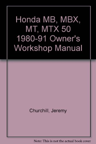 9781850108030: Honda MB, MBX, MT, MTX 50 1980-91 Owner's Workshop Manual
