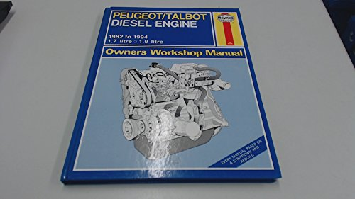 Peugeot 1.7 and 1.9 Litre Diesel Engines ('82 to '94) (Service and Repair Manuals) (Service & Repair Manuals) (9781850109556) by A.K. Legg