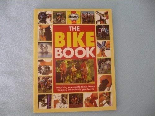 The Bike Book (A Haynes Practical Book): John Stevenson,Steve Behr