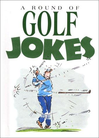 A Round of Golf Jokes (Joke Bks)): Exley, Helen