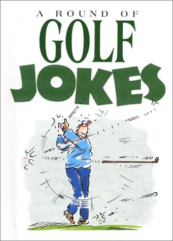 9781850150350: A Round of Golf Jokes (Joke Bks))