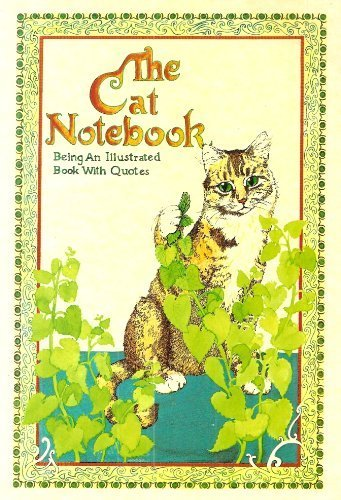 9781850150374: THE CAT NOTEBOOK: BEING AN ILLUSTRATED BOOK WITH QUOTES