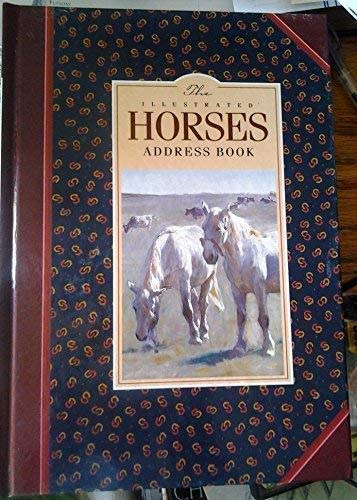 The Illustrated Horses Address Book: None Listed