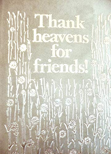 9781850150671: Thank Heavens for Friends!