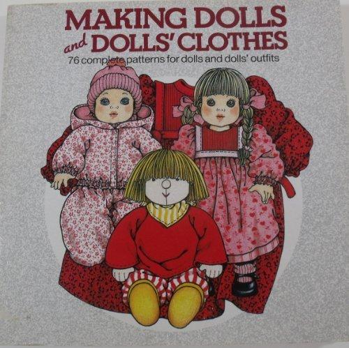 Making Dolls and Dolls' Clothes (76 complete: Steenderen, Lia Van
