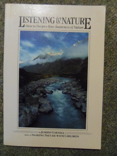 9781850150954: Listening To Nature - How To Deepen Your Awareness Of Nature