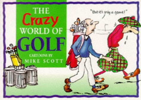 The Crazy World of Golf (Paperback Cartoon Giftbook Ser.)