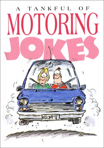 A Tankful Of Motoring Jokes (1850154023) by Helen Exley