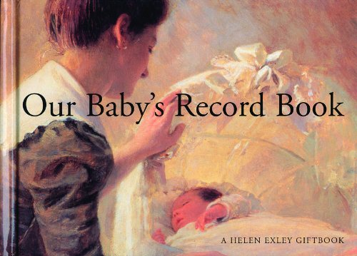Our Baby's Record Book (Record Books): Helen Exley