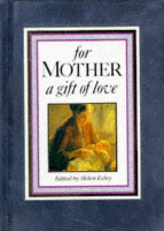 9781850154501: For Mother: A Gift of Love (Suedels)