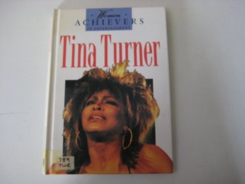 9781850154785: Tina Turner (Women Achievers in Entertainment)