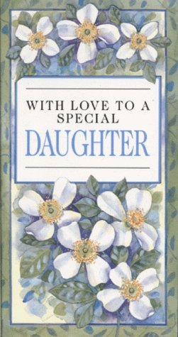 With Love to a Special Daughter (Everyday) (1850155135) by Helen Exley